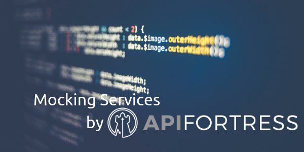 Mocking Services by API Fortress