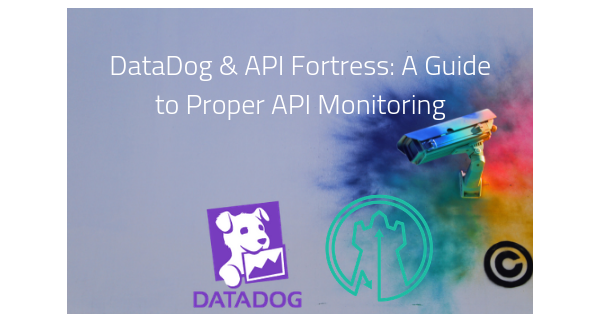 API Fortress and DataDog API Monitoring