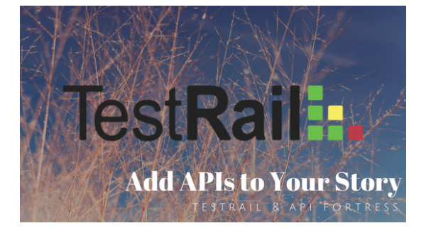 TestRail add apis to your story