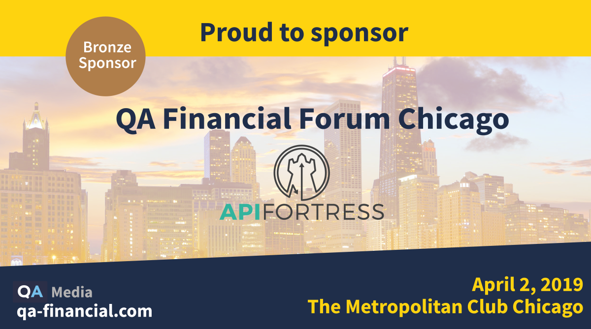 API Fortress at QA Financial Forum in April