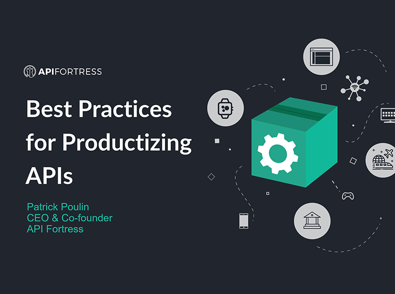 Best practices for productizing APIs